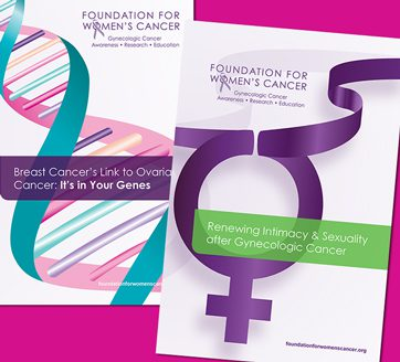 Foundation for Women's Cancer : Brochures